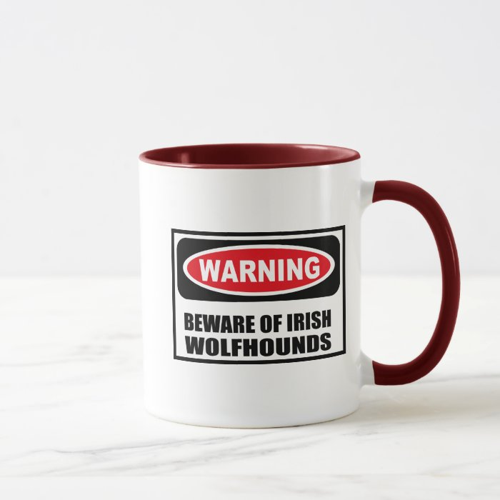 Warning BEWARE OF IRISH WOLFHOUNDS Mug