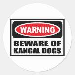 Warning BEWARE OF KANGAL DOGS Sticker
