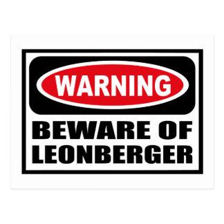 Warning BEWARE OF LEONBERGER Postcard