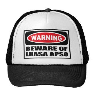 Warning BEWARE OF LHASA APSO Hat