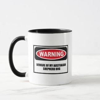 Warning BEWARE OF MY AUSTRALIAN SHEPHERD DOG Mug