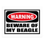 Warning BEWARE OF MY BEAGLE Postcard