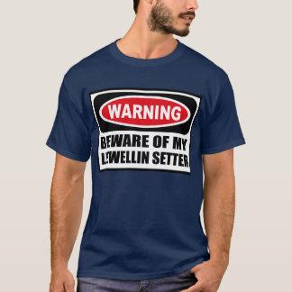 Warning BEWARE OF MY LLEWELLIN SETTER Men's Dark T T-Shirt