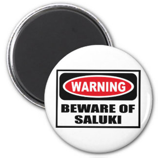 Warning BEWARE OF SALUKI Magnet