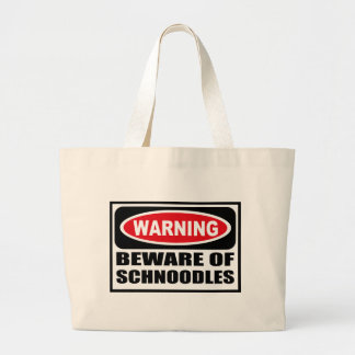 Warning BEWARE OF SCHNOODLES Bag