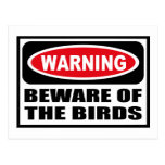 Warning BEWARE OF THE BIRDS Postcard