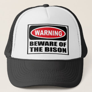 Warning BEWARE OF THE BISON Hat