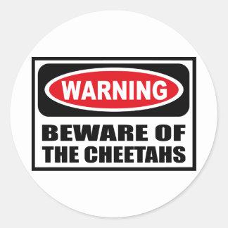 Warning BEWARE OF THE CHEETAHS Sticker