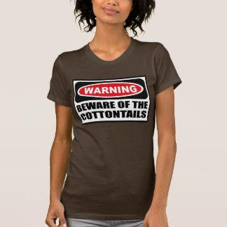Warning BEWARE OF THE COTTONTAILS Women's Dark T-S Tee Shirt