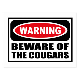 Warning BEWARE OF THE COUGARS Postcard