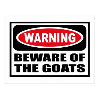 Warning BEWARE OF THE GOATS Postcard