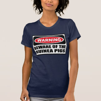Warning BEWARE OF THE GUINEA PIGS Women's Dark T-S Shirt