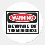 Warning BEWARE OF THE MONGOOSE Sticker