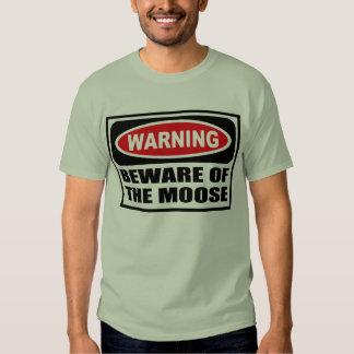Warning BEWARE OF THE MOOSE Men's T-Shirt