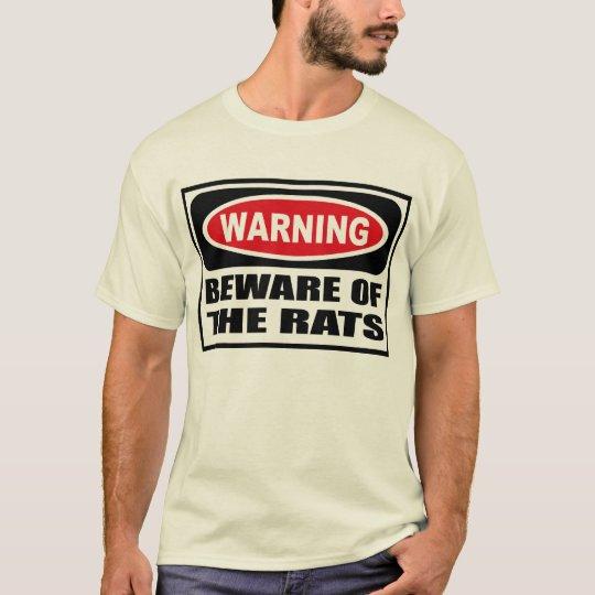 Warning BEWARE OF THE RATS Men's T-Shirt