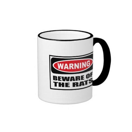 Warning BEWARE OF THE RATS Mug