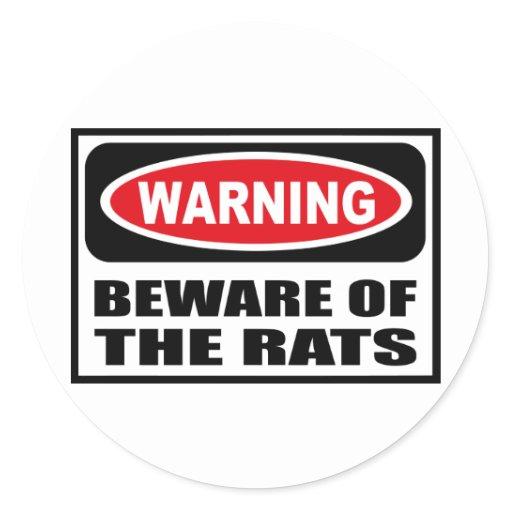Warning beware of the rats sticker zazzle