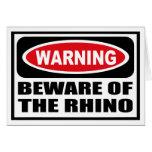 Warning BEWARE OF THE RHINO Greeting Card