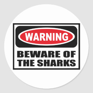 Warning BEWARE OF THE SHARKS Sticker