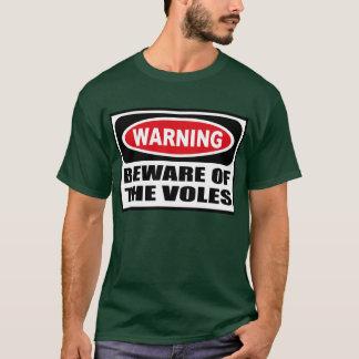 Warning BEWARE OF THE VOLES Men's Dark T-Shirt