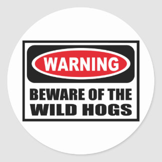 Warning BEWARE OF THE WILD HOGS Sticker