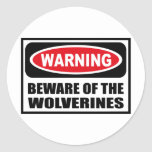 Warning BEWARE OF THE WOLVERINES Sticker