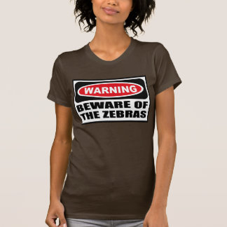 Warning BEWARE OF THE ZEBRAS Women's Dark T-Shirt