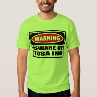 Warning BEWARE OF TOSA INU Men's T-Shirt