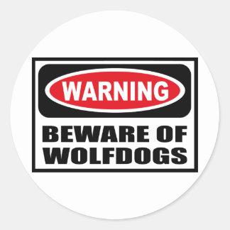 Warning BEWARE OF WOLFDOGS Sticker
