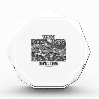 Warning! Biofilm Inside (Microorganisms) Acrylic Award