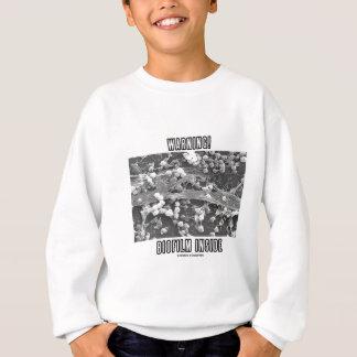 Warning! Biofilm Inside (Microorganisms) Sweatshirt