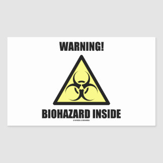 Warning! Biohazard Inside (Signage Humor) Rectangular Sticker