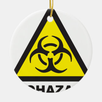Warning Biohazard Sign Ceramic Ornament