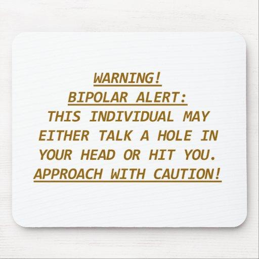 WARNING-BIPOLAR ALERT2 MOUSE PAD