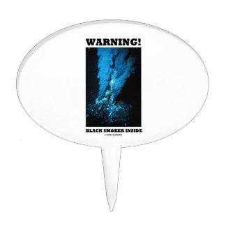 Warning! Black Smoker Inside (Sea Vent) Cake Pick