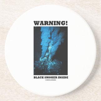 Warning! Black Smoker Inside (Sea Vent) Drink Coasters