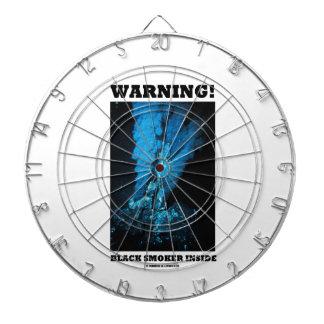 Warning! Black Smoker Inside (Sea Vent) Dartboards