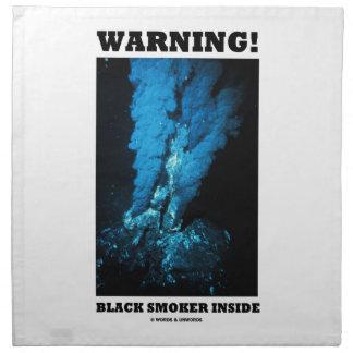 Warning! Black Smoker Inside (Sea Vent) Cloth Napkins