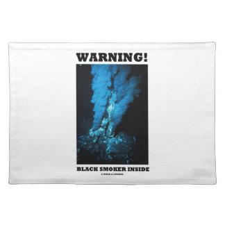 Warning! Black Smoker Inside (Sea Vent) Placemats
