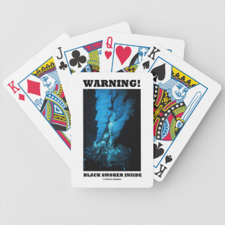 Warning! Black Smoker Inside (Sea Vent) Bicycle Playing Cards
