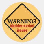 Warning Bladder Control Issues Tshirts Sticker