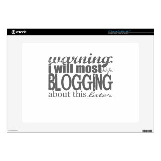 """Warning Blogging About This Later 15"""" Laptop Decal"""