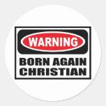 Warning BORN AGAIN CHRISTIAN Sticker
