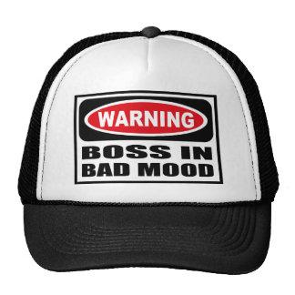 Warning BOSS IN BAD MOOD Hat