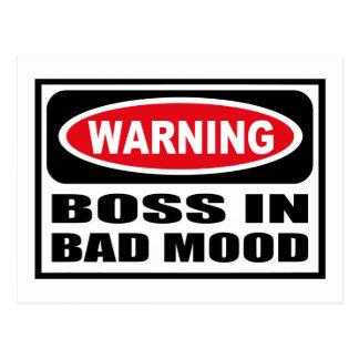 Warning BOSS IN BAD MOOD Postcard