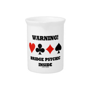 Warning! Bridge Psychic Inside (Four Card Suits) Drink Pitchers