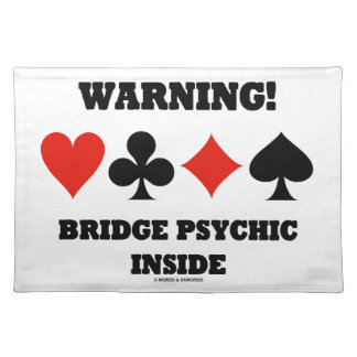 Warning! Bridge Psychic Inside (Four Card Suits) Cloth Place Mat