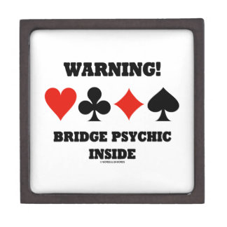 Warning! Bridge Psychic Inside (Four Card Suits) Premium Jewelry Box