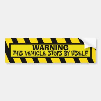WARNING BUMPER STICKER
