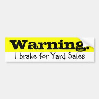 Warning! Car Bumper Sticker